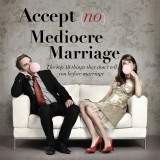 Icon for The Gathering Nashville series: Accept No Mediocre Marriage